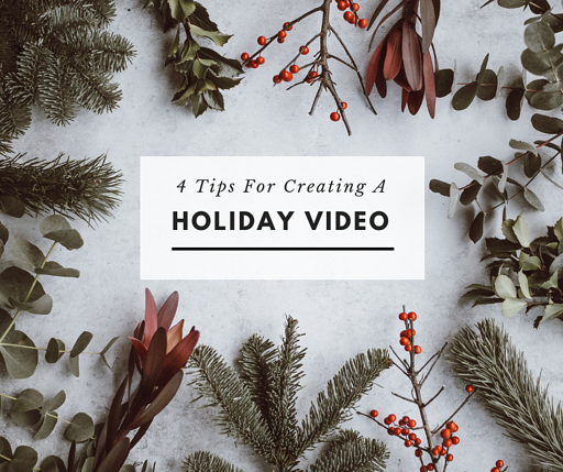 How to create a holiday business video